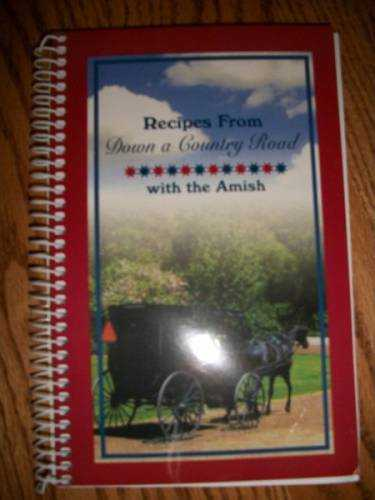 Recipes from Down A Country Road with the Amish