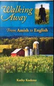 Walking Away - from Amish to English